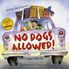 No Dogs Allowed! by Sonia Manzano (Paperback, 2007)