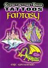 Glow-in-the-Dark Tattoos: Fantasy by Dover Publications Inc. (Paperback, 2008)