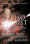 Piso Christ: A Book of the New Classical Scholarship by Roman Piso, Jay Gallus (Paperback, 2010)