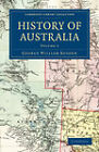 History of Australia by George William Rusden (Paperback, 2011)