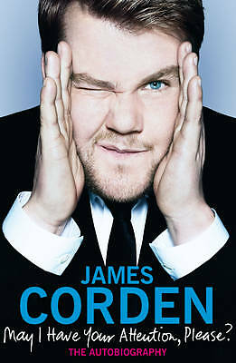 """""""AS NEW"""" May I Have Your Attention Please?, Corden, James, Book"""