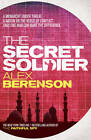The Secret Soldier by Alex Berenson (Paperback, 2011)