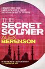 The Secret Soldier by Alex Berenson (Paperback, 2011)