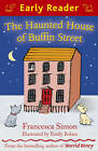 The Haunted House of Buffin Street by Francesca Simon (Paperback, 2012)