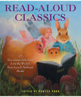 Read-Aloud Classics: 24 Ten-Minute Selections from the World's Best-Loved Children's Books by Pamela Horn (Hardback, 2012)