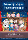 Nursery Rhyme Nativities: Three Easy-to-Perform Plays for Pre-School and Early Years of Learning by Brian Ogden (Paperback, 2002)