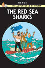 The Red Sea Sharks by Herge (Hardback, 2003)