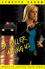A Killer Among Us: A Novel by Lynette Eason (Paperback, 2011)