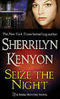 Seize the Night by Sherrilyn Kenyon (Paperback, 2005)