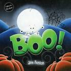 Boo! by Joe Fenton (Hardback, 2010)