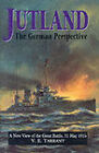 Jutland: The German Perspective - A New View of the Great Battle, 31 May 1916 by V.E. Tarrant (Hardback, 2000)