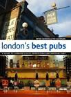London's Best Pubs by Tim Hampson, Peter Haydon (Paperback, 2011)