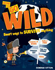 Go Wild by Dominic Utton (Paperback, 2012)