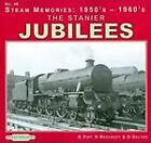 The Stanier Jubilees: No. 48 by Don Beecroft, D. Dalton, Keith R. Pirt (Paperback, 2012)
