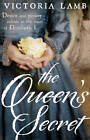 The Queen's Secret by Victoria Lamb (Paperback, 2012)
