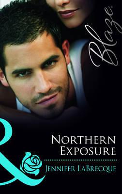 LaBrecque, Jennifer, Northern Exposure (Mills & Boon Blaze), Very Good Book