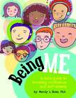 Being Me: A Kid's Guide to Boosting Confidence and Self-Esteem by Wendy L. Moss (Hardback, 2010)