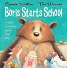 Boris Starts School by Carrie Weston (Paperback, 2012)