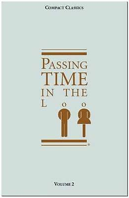 Passing Time in the Loo (Compact Classics) (v. 2)-ExLibrary