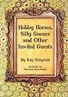 Hobby Horses, Silly Gooses and Other Invited Guests by Kay Gingrich (Paperback / softback, 2011)