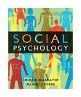 Social Psychology by John D. DeLamater and Daniel J. Myers (2010, Hardcover)