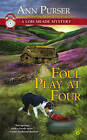 Foul Play at Four: A Lois Meade Mystery by Ann Purser (Paperback, 2013)