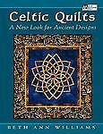 NEW - Celtic Quilts: A New Look for Ancient Designs