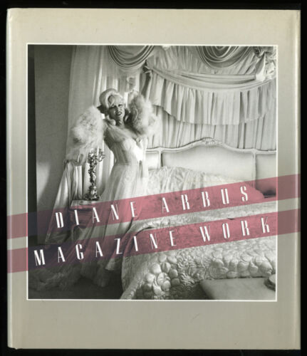 Diane Arbus, Magazine Work, Photographs, 1984, DJ, HB Book