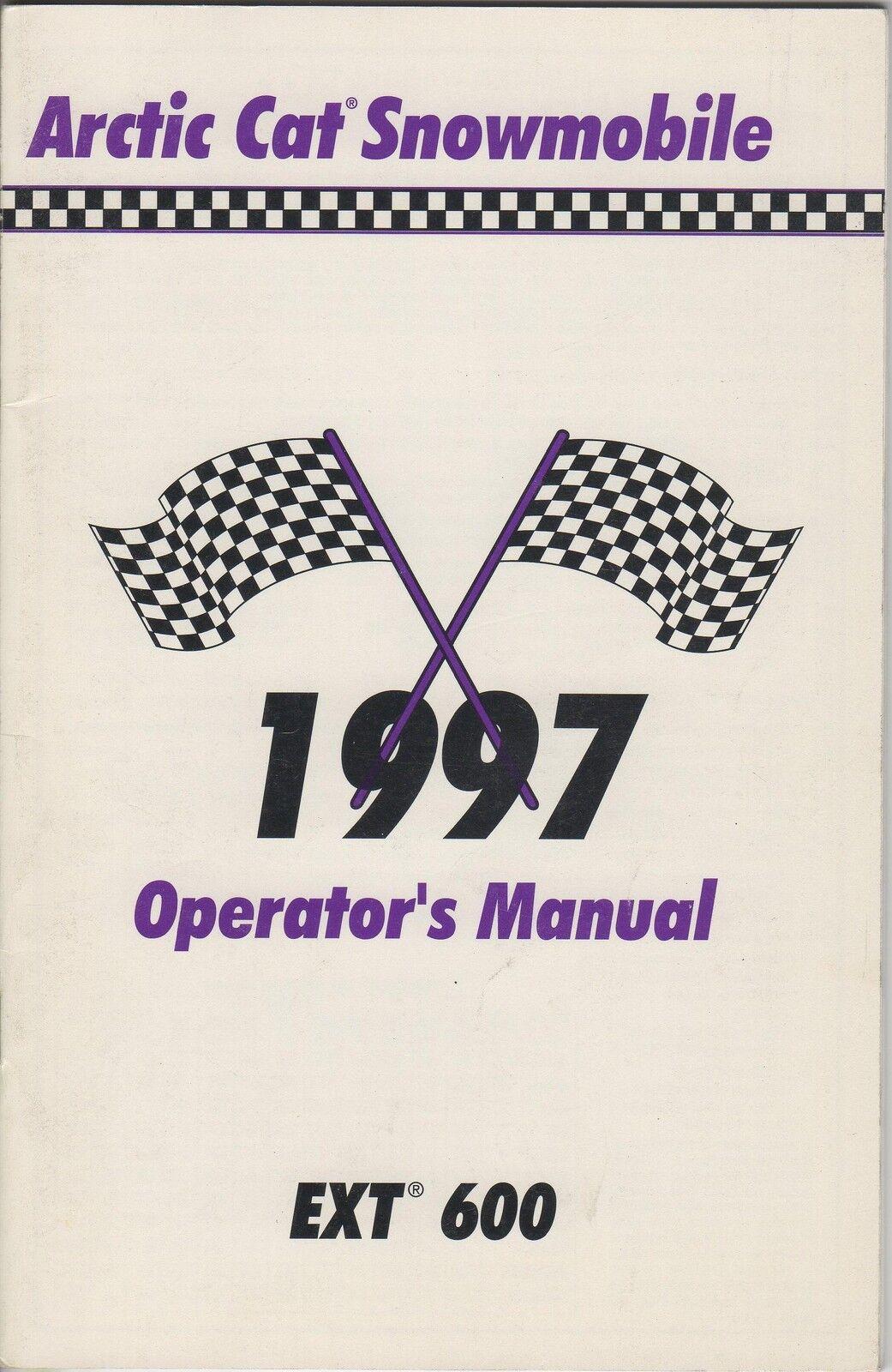 1997 ARCTIC CAT SNOWMOBILE EXT 600 OPERATOR  MANUAL