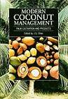Modern Coconut Management: Palm Cultivation and Products by ITDG Publishing (Paperback, 1999)