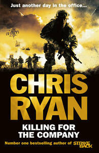 """AS NEW"" Killing for the Company: Just another day at the office..., Ryan, Chris"