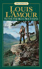 To the Far Blue Mountains by Louis L'Amour (Paperback, 1999)