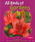 All Kinds of Gardens by Mari Schuh (Paperback, 2010)