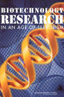 Biotechnology Research in an Age of Terrorism: Confronting the  Fual Use  Dilemma by Security, and Cooperation, Development, Committee on Research Standards and Practices to Prevent the Destructive Application of Biotechnology, Policy and Global Affairs (Paperback, 2004)