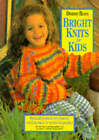 Bright Knits for Kids by Debbie Bliss (Paperback, 1996)