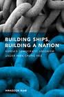 Building Ships, Building a Nation: Korea's Democratic Unionism Under Park Chung Hee by Hwasook Bergquist Nam (Hardback, 2009)