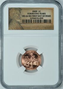 2009-P-LINCOLN-FORMATIVE-YEARS-1c-NGC-MS66-RD-FIRST-DAY-ISSUE