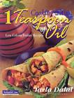 Cooking with 1 Teaspoon of Oil: Low Calorie Indian Recipes by Tarla Dalal (Hardback, 2001)