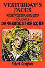 Yesterday's Faces: Dangerous Horizons by Robert Sampson (Paperback, 1991)