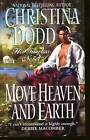 Move Heaven and Earth by Christina Dodd (Paperback, 2000)