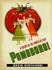 Pomodoro!: A History of the Tomato in Italy by David Gentilcore (Hardback, 2010)