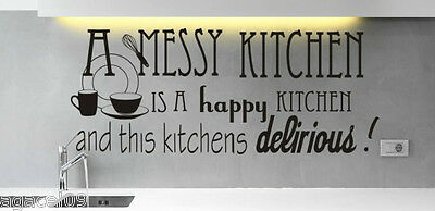 MESSY KITCHEN FUNNY COOKING HOMEART WALL QUOTE VINYL STICKER DECAL STENCIL MURAL