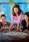 Education and Immigration by Elizabeth Vaquera, Grace Kao, Kimberly Goyette (Hardback, 2013)