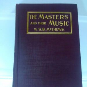 The-Masters-And-Their-Music-By-W-S-B-Mathews