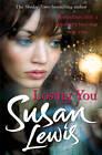 Losing You by Susan Lewis (Paperback, 2012)
