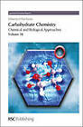 Carbohydrate Chemistry: Volume 38 by Royal Society of Chemistry (Hardback, 2012)