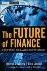 The Future of Finance: A New Model for Banking and Investment by Gino Landuyt, Moorad Choudhry (Hardback, 2010)