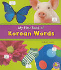 MyFirst Book of Korean Words by Katy R. Kudela (Paperback, 2011)