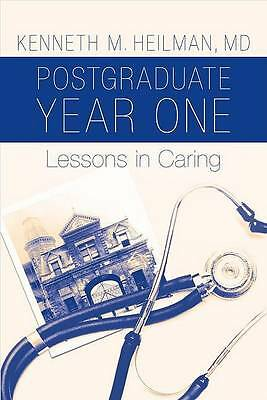 Postgraduate Year One:Lessons in Caring by Kenneth M. Heilman-9780195321265-F009