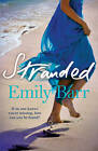 Stranded by Emily Barr (Paperback, 2012)